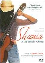 Shania: A Life in Eight Albums - Jerry Ciccoritti