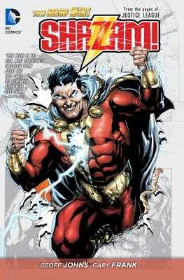 Shazam! Vol. 1 (The New 52): From the Pages of Justice League - Johns, Geoff