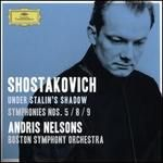 Shostakovich Under Stalin's Shadow: Symphonies Nos. 5, 8 & 9