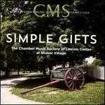 Simple Gifts: The Chamber Music Society of Lincoln Center at Shaker Village