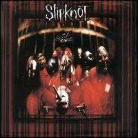 Slipknot [US Bonus Tracks #1] - Slipknot