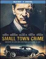 Small Town Crime [Blu-ray] - Eshom Nelms; Ian Nelms