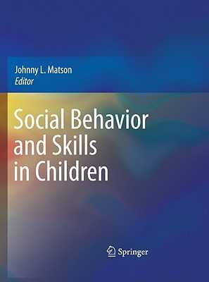 Social Behavior and Skills in Children - Matson, Johnny L. (Editor)