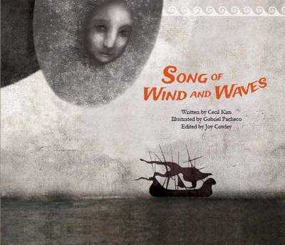Song of the Wind and Waves: The First Sea Trading - Syria - Kim, Cecil, and Cowley, Joy (Editor)