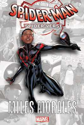 Spider-Man: Spider-Verse - Miles Morales - Bendis, Brian Michael (Text by)