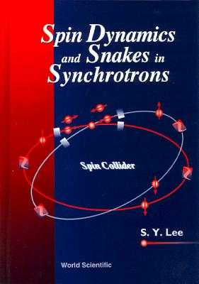 Spin Dynamics and Snakes in Synchrotrons - Lee, Shyh-Yuan