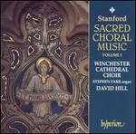 "Stanford: Sacred Choral Music, Vol. 3 ""The Georgian Years"""