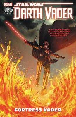 Star Wars: Darth Vader - Dark Lord of the Sith Vol. 4: Fortress Vader - Soule, Charles (Text by)