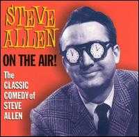 Steve Allen on the Air - Steve Allen