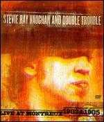 Stevie Ray Vaughan: Live At Montreaux 1982 and 1985