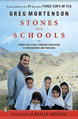 Stones Into Schools: Promoting Peace with Education in Afghanistan and Pakistan - Mortenson, Greg