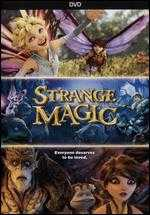 Strange Magic - Gary Rydstrom