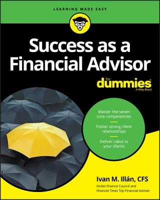 Success as a Financial Advisor for Dummies - Illan, Ivan M