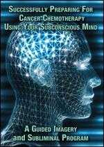Successfully Preparing for Cancer Chemotherapy Using Your Subconscious Mind