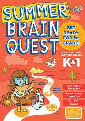 Summer Brain Quest: Between Grades K & 1 - Workman Publishing, and Butler, Megan, Ms., and Piddock, Claire