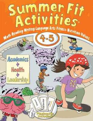 Summer Fit Activities, Fourth - Fifth Grade - Active Planet Kids Inc (Creator), and Terrill, Kelly, and Roberts, Lisa