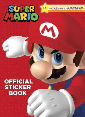 Super Mario Official Sticker Book (Nintendo) - Foxe, Steve
