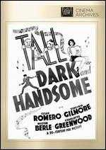 Tall, Dark and Handsome - H. Bruce Humberstone
