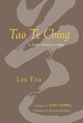 Tao Te Ching: A New Translation - Hamill, Sam