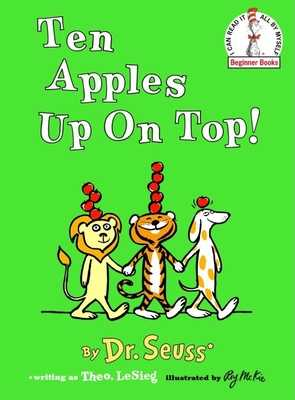 Ten Apples Up on Top! - Dr Seuss