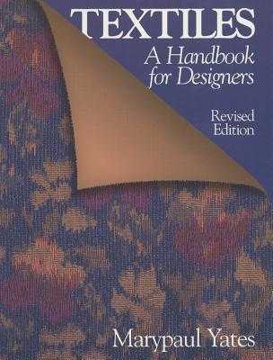 Textiles: A Handbook for Designers - Yates, Marypaul