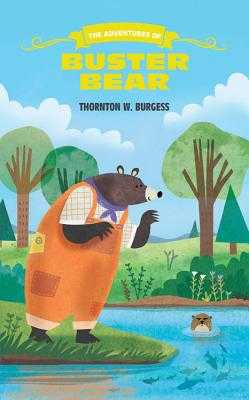 The Adventures of Buster Bear - Burgess, Thornton W.
