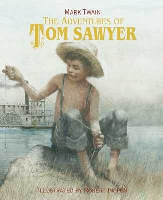 The Adventures of Tom Sawyer - Twain, Mark, and Ingpen, Robert (Artist)