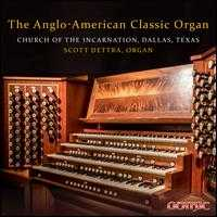 The Anglo-American Classic Organ -