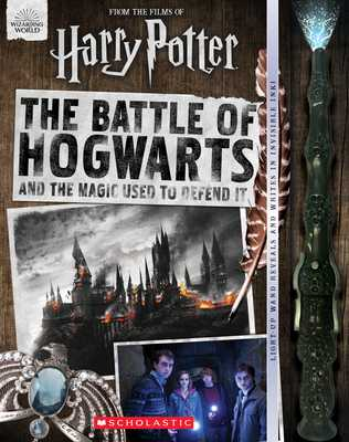 The Battle of Hogwarts and the Magic Used to Defend It - Pendergrass, Daphne, and Spinner, Cala