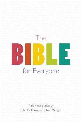 The Bible for Everyone - Wright, Tom, and Goldingay, John