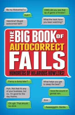 The Big Book of Autocorrects - Dedopulos, Tim
