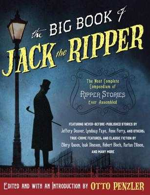 The Big Book of Jack the Ripper - Penzler, Otto (Editor)
