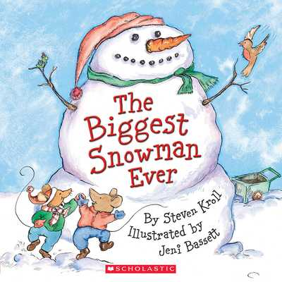 The Biggest Snowman Ever - Kroll, Steven