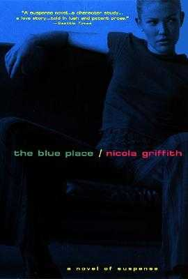The Blue Place - Griffith, Nicola