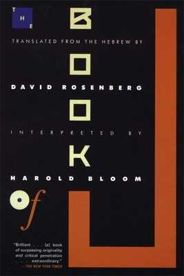 The Book of J - Bloom, Harold, and Rosenberg, David (Translated by)
