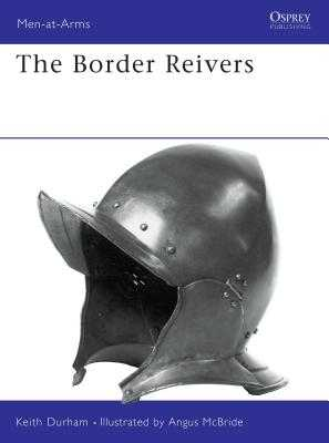 The Border Reivers - Durham, Keith