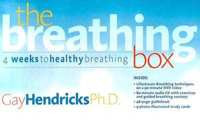 The Breathing Box: 4 Weeks to Healthy Breathing - Hendricks, Gay, Dr., PH D