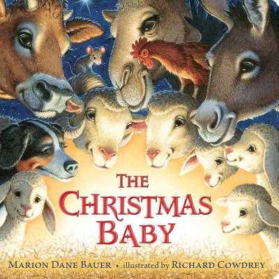 The Christmas Baby - Bauer, Marion Dane