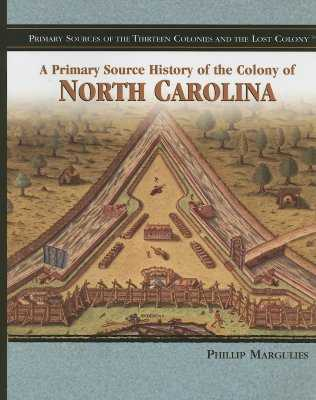 The Colony of North Carolina - Margulies, Phillip
