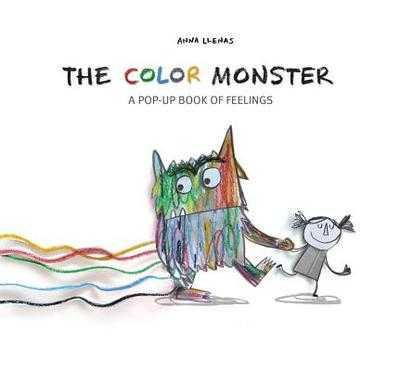 The Color Monster: A Pop-Up Book of Feelings - Llenas, Anna
