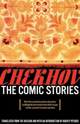 The Comic Stories - Chekhov, Anton, and Pitcher, Harvey (Introduction by)