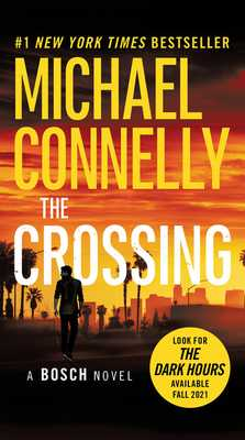 The Crossing - Connelly, Michael, and Welliver, Titus (Read by)