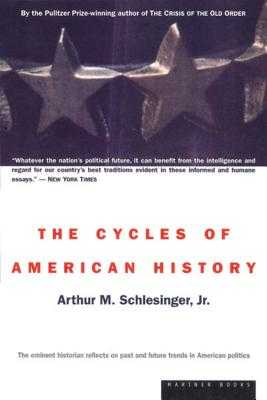 The Cycles of American History - Schlesinger, Arthur M