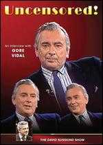 The David Susskind Show: Uncensored! - An Interview with Gore Vidal -