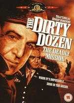 The Dirty Dozen: The Deadly Mission - Lee H. Katzin