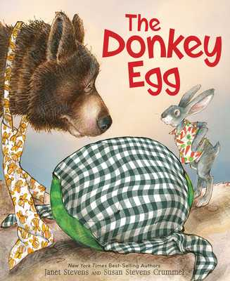 The Donkey Egg - Stevens, Janet, and Crummel, Susan Stevens