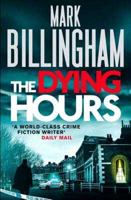 The Dying Hours - Billingham, Mark