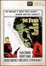 The Fiend Who Walked the West - Gordon M. Douglas