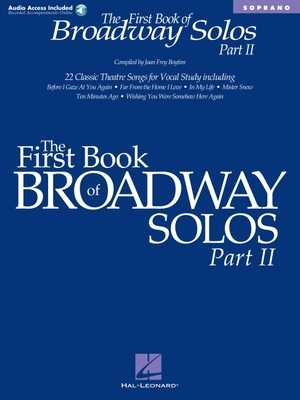The First Book of Broadway Solos - Part II: Soprano Edition - Boytim, Joan Frey (Editor)