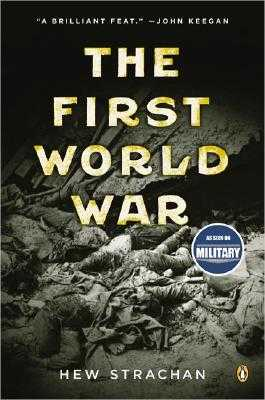 The First World War - Strachan, Hew